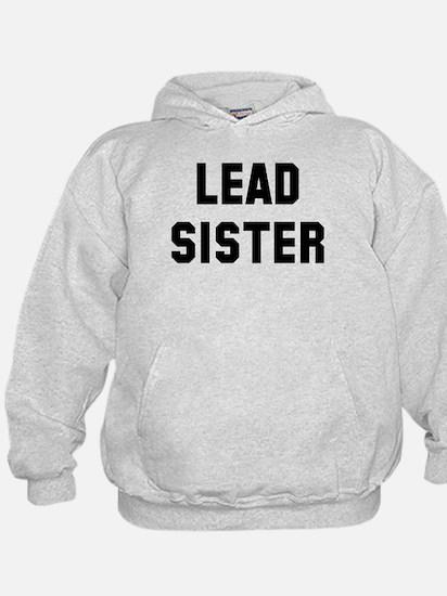 Lead Sister Hoodie