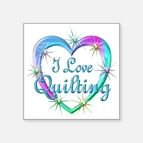 "I Love Quilting Square Sticker 3"" x 3"""
