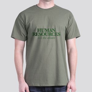 Human Resources Live the Dream Dark T-Shirt