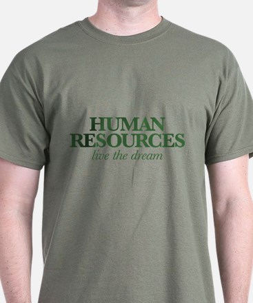 Human Resources Live the Dream T-Shirt