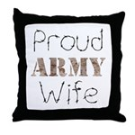 Proud Army Wife ver2  Throw Pillow