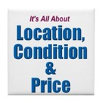 Location, Condition and Price Tile Coaster