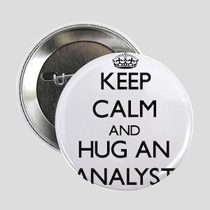 """Keep Calm and Hug an Analyst 2.25"""" Button"""
