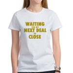Waiting For my Next Deal to C Women's T-Shirt
