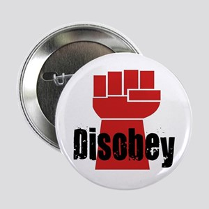 Disobey 2.25&Quot; Button
