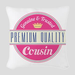 Premium Quality Cousin Woven Throw Pillow