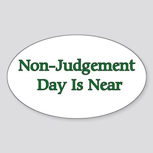 Non-Judgement Day Is Near Oval Sticker