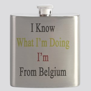 I Know What I'm Doing I'm From Belgium  Flask