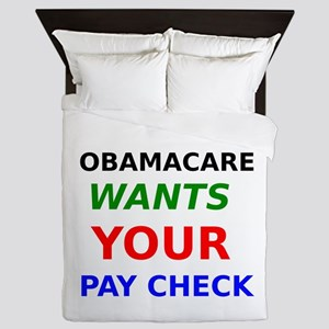 Obamacare Wants Your Paycheck Queen Duvet