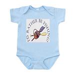 I'd Rather Be Fishing! Infant Bodysuit
