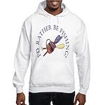I'd Rather Be Fishing! Hooded Sweatshirt