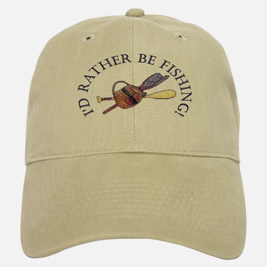 I'd Rather Be Fishing! Baseball Baseball Baseball Cap