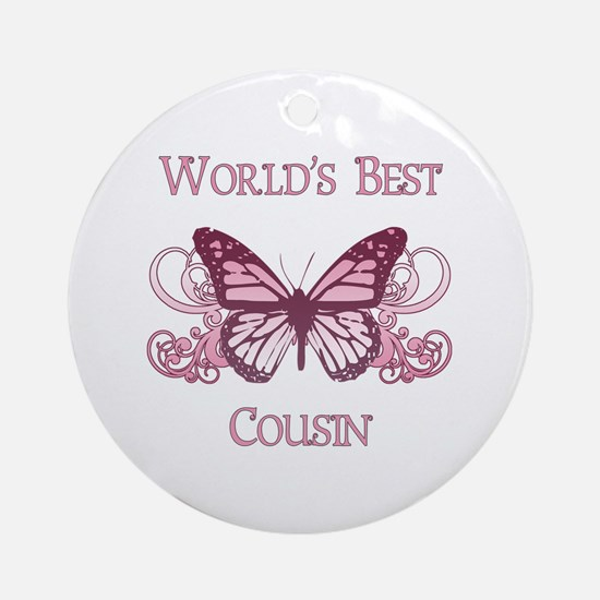 World's Best Cousin (Butterfly) Ornament (Round)