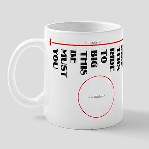 You must be this bid to ride  Mug