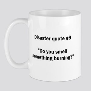Disaster quote #9 - Mug