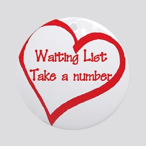 Waiting List Take a Number Round Ornament
