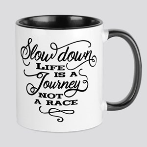 Slow Down Mugs