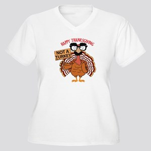 Funny Thanksgiving Turkey - Not a Turkey, Happy Th