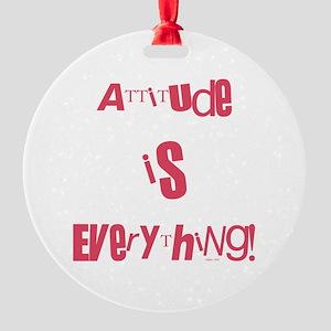 ATTITUDE Round Ornament