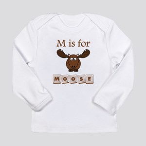 M Is For Moose Long Sleeve T-Shirt