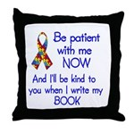 Autism Patience Throw Pillow