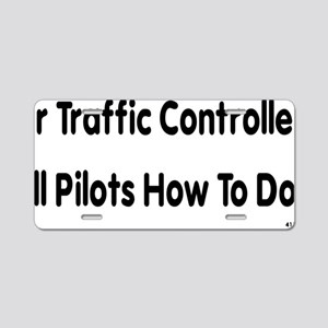 Air Traffic Controllers Tel Aluminum License Plate