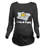 Fried Egg Long Sleeve Maternity T-Shirt