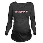 Overcook It Long Sleeve Maternity T-Shirt