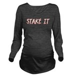 Stake It Long Sleeve Maternity T-Shirt