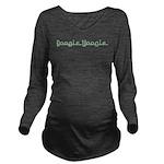 BoogieWoogie10x8 Long Sleeve Maternity T-Shirt