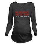 See Dick 10 Long Sleeve Maternity T-Shirt
