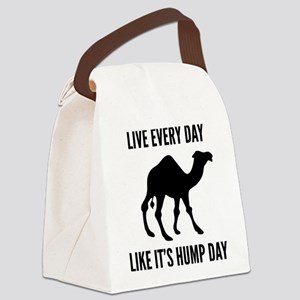 Live Every Day Like It's Hump Day Canvas Lunch Bag