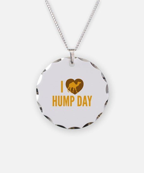 I Love Hump Day Necklace