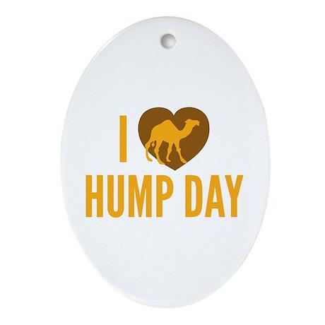 I Love Hump Day Ornament (Oval)