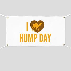 I Love Hump Day Banner