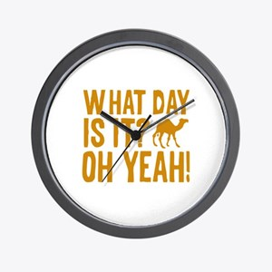 What Day Is It? Oh Yeah! Wall Clock