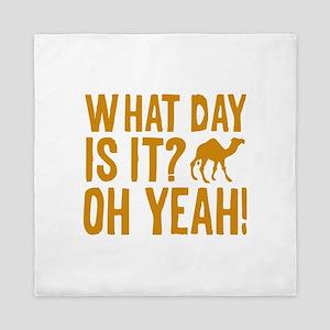 What Day Is It? Oh Yeah! Queen Duvet