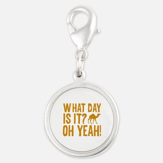 What Day Is It? Oh Yeah! Silver Round Charm