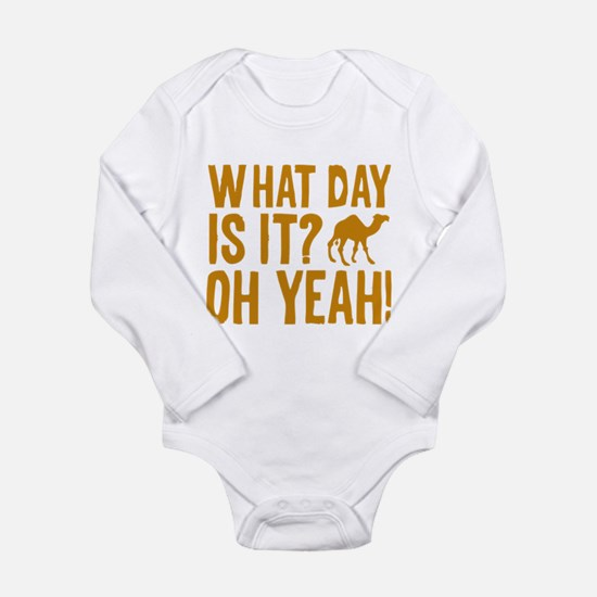 What Day Is It? Oh Yeah! Long Sleeve Infant Bodysu