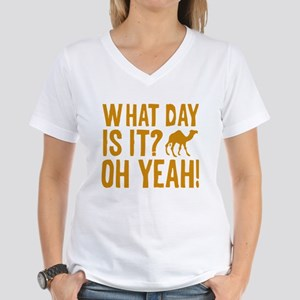 What Day Is It? Oh Yeah! Women's V-Neck T-Shirt