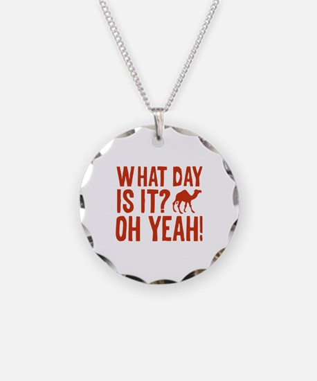 What Day Is It? Oh Yeah! Necklace