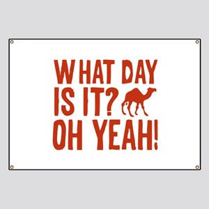 What Day Is It? Oh Yeah! Banner