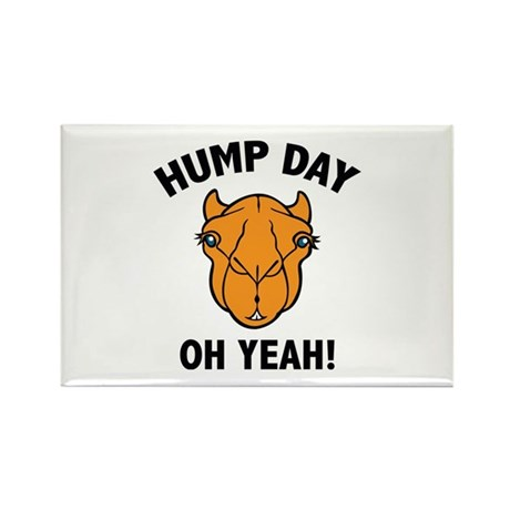 Hump Day Oh Yeah! Rectangle Magnet