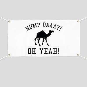 Hump Daaay! Oh Yeah! Banner