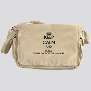 Keep Calm and Hug a Conference Center Manager Mess