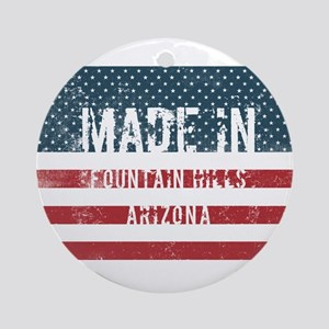 Made in Fountain Hills, Arizona Round Ornament