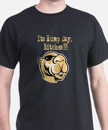 Its Hump Day Bitches T-Shirt