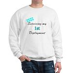 USCG Wife Surviving 1st Deployment Sweatshirt