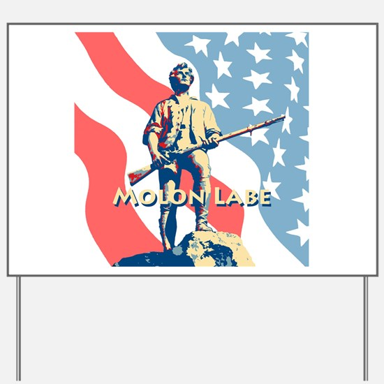 Molon Labe Minute Man Yard Sign