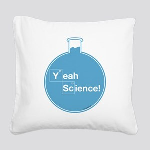 Yeah Science Square Canvas Pillow